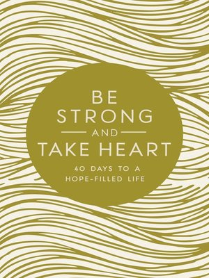 cover image of Be Strong and Take Heart