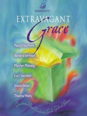 cover image of Extravagant Grace