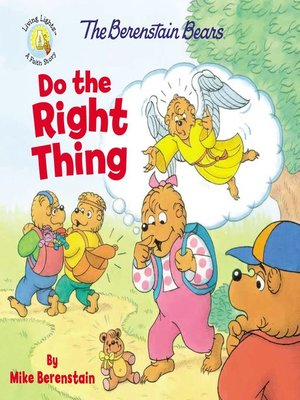 cover image of The Berenstain Bears Do the Right Thing