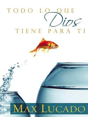 cover image of Todo lo que Dios tiene para ti