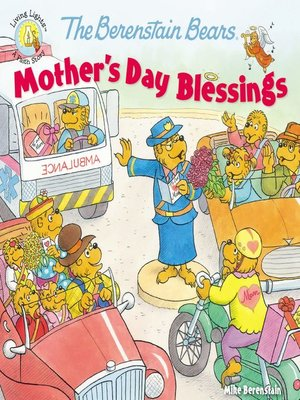 cover image of The Berenstain Bears Mother's Day Blessings