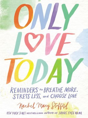 cover image of Only Love Today