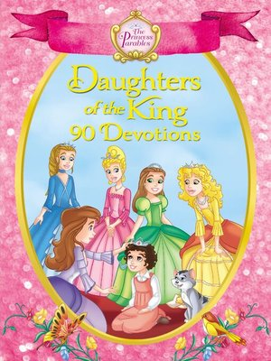cover image of The Princess Parables Daughters of the King
