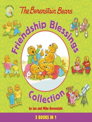 cover image of The Berenstain Bears Friendship Blessings Collection
