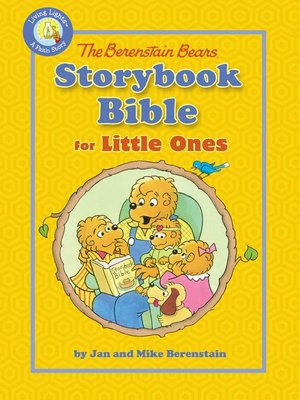 cover image of The Berenstain Bears Storybook Bible for Little Ones