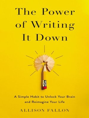 cover image of The Power of Writing It Down