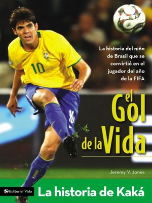 cover image of El gol de la vida-La historia de Kaká