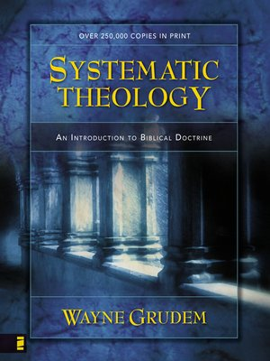 Systematic Theology By Wayne A GRUDEM OverDrive Rakuten