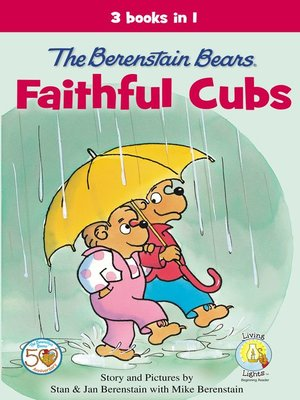 cover image of The Berenstain Bears, Faithful Cubs