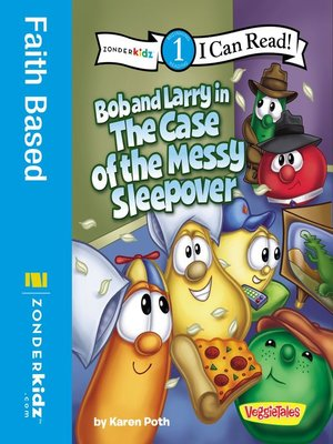 cover image of Bob and Larry in the Case of the Messy Sleepover
