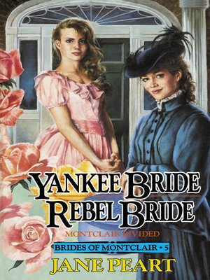 cover image of Yankee Bride / Rebel Bride