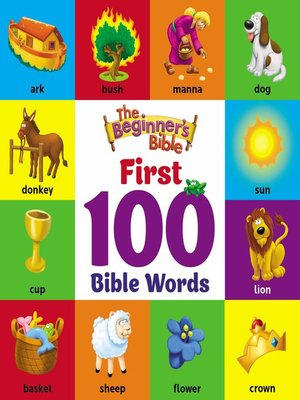 cover image of The Beginner's Bible First 100 Bible Words