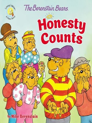 cover image of The Berenstain Bears Honesty Counts