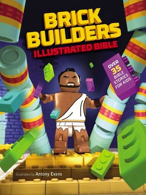 cover image of Brick Builder's Illustrated Bible