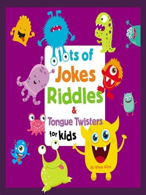 cover image of Lots of Jokes, Riddles and Tongue Twisters for Kids