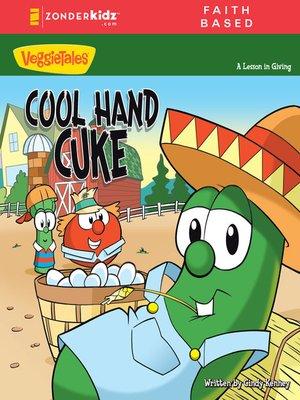 cover image of Cool Hand Cuke / VeggieTales
