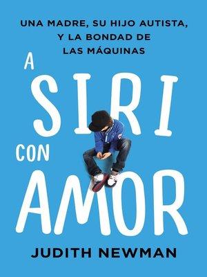 cover image of A Siri con amor