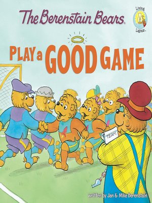 cover image of The Berenstain Bears Play a Good Game