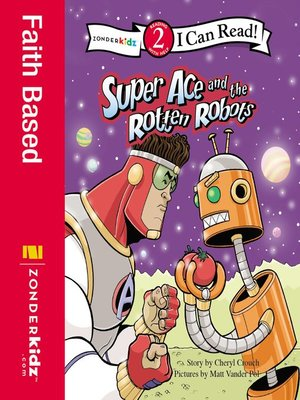 cover image of Super Ace and the Rotten Robots
