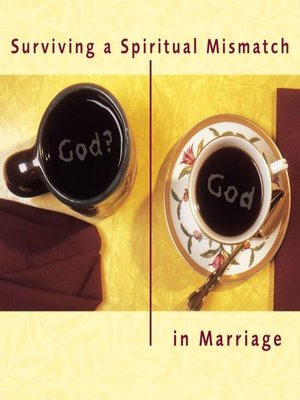 cover image of Surviving a Spiritual Mismatch in Marriage