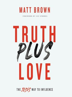 cover image of Truth Plus Love