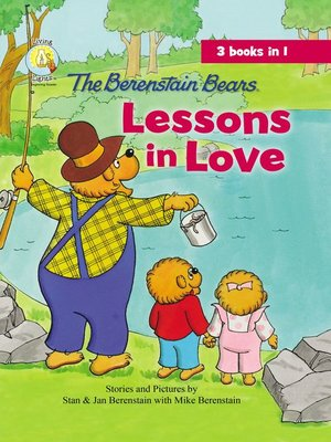 cover image of The Berenstain Bears Lessons in Love