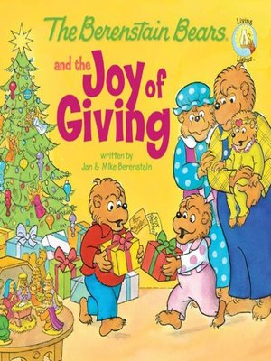 cover image of The Berenstain Bears and the Joy of Giving