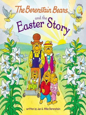 cover image of The Berenstain Bears and the Easter Story