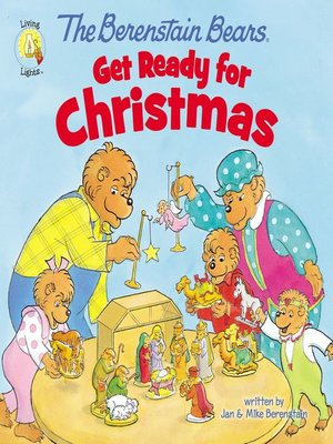 cover image of The Berenstain Bears Get Ready for Christmas