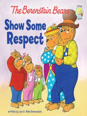 cover image of The Berenstain Bears Show Some Respect