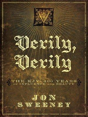 cover image of Verily, Verily