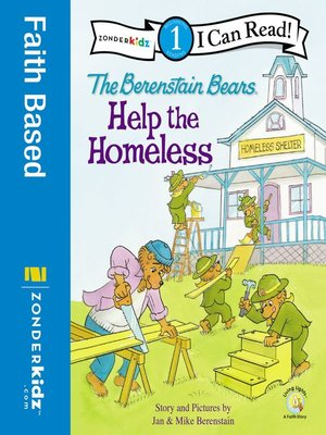 cover image of The Berenstain Bears Help the Homeless