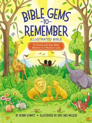 cover image of Bible Gems to Remember Illustrated Bible