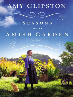 cover image of Seasons of an Amish Garden
