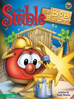 cover image of Stable that Bob Built / VeggieTales