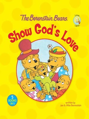 cover image of The Berenstain Bears Show God's Love
