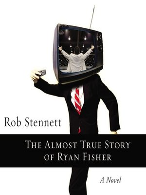 cover image of The Almost True Story of Ryan Fisher