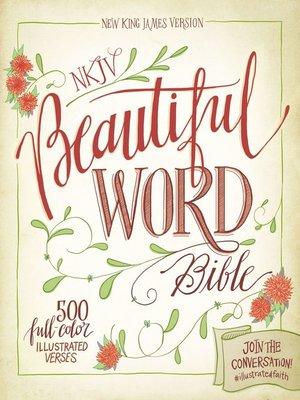 cover image of NKJV, Beautiful Word Bible, eBook