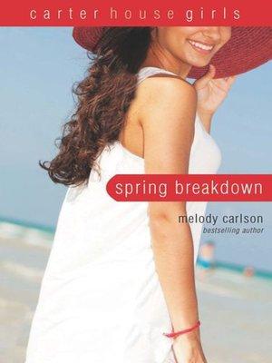 cover image of Spring Breakdown