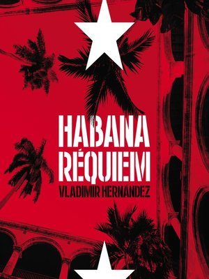 cover image of Habana requiem