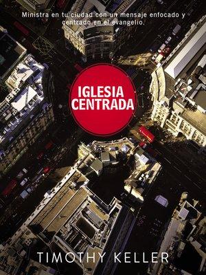 cover image of Iglesia Centrada