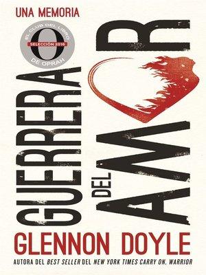 cover image of Guerrera del amor