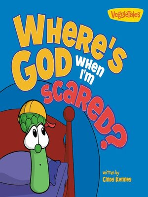cover image of Where's God When I'm Scared / VeggieTales