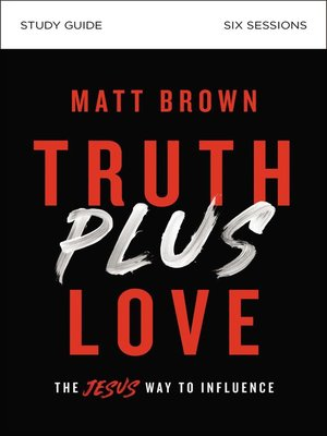 cover image of Truth Plus Love Study Guide