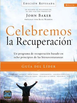 cover image of Celebremos la recuperación Guía del líder--Edición Revisada