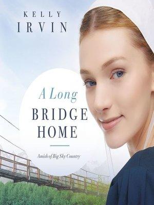 cover image of A Long Bridge Home