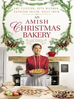 cover image of An Amish Christmas Bakery