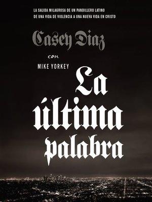 cover image of La última palabra