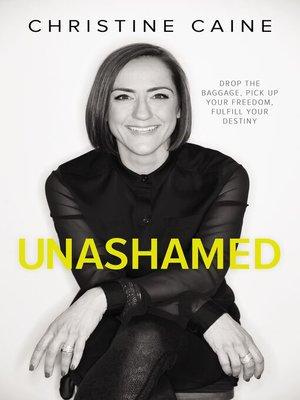 cover image of Unashamed
