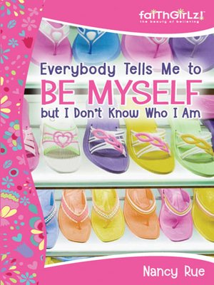 cover image of Everybody Tells Me to Be Myself but I Don't Know Who I Am